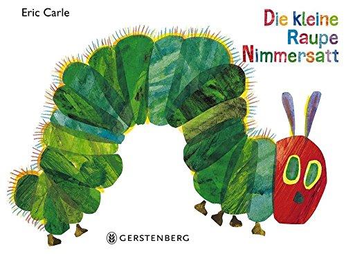 Bilderbuch Klassiker von Eric Carle. Die kleine Raupe Nimmersatt.