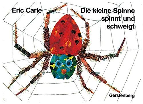 Die kleine Spinne spinnt und schweigt ist ein beliebter Bilderbuch Klassiker.