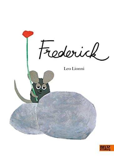 Frederick. Ein schöner und beliebter Bilderbuch Klassiker.