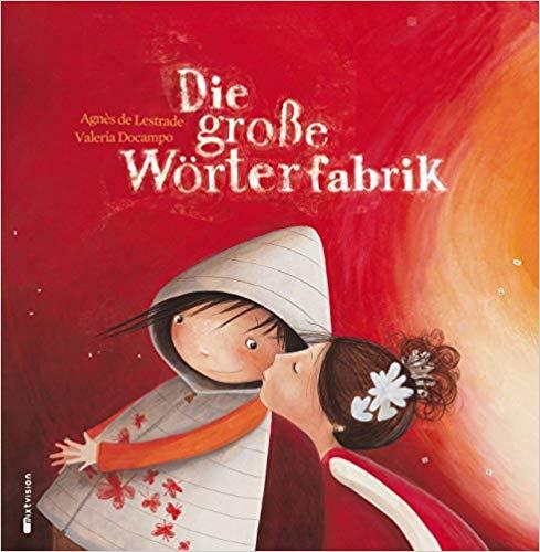 Das wundervolle Bilderbuch - Die große Wörterfabrik